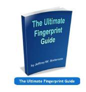 The Ultimate Fingerprint Guide by Jeffrey W. Anderson